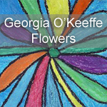 Georgia O&#8217;Keeffe Flowers