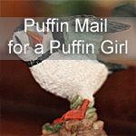 Puffin Mail for a Puffin Girl