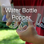 Water Bottle Popper
