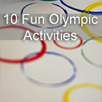 10 Fun Summer Olympic Activities