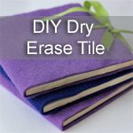 DIY Dry Erase Tiles