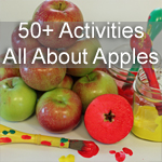 50+ Activities All About Apples