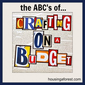 ABC series of Crafting on a Budget