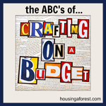 The ABC's of Crafting on A Budget