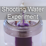 Shooting Water Experiment