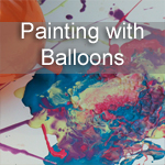 Painting with Balloons