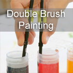 Double Brush Painting