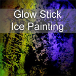 Glow Stick Ice Painting