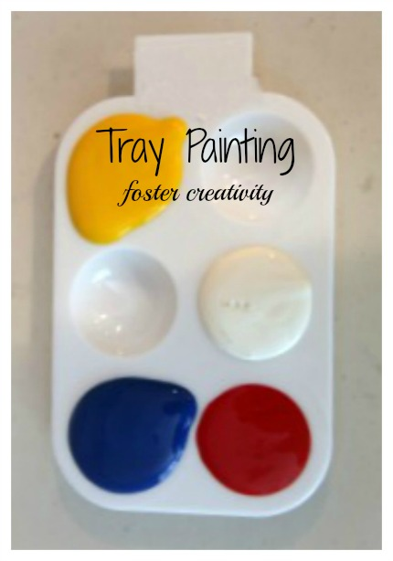 Tray Painting ~ Foster Creativity