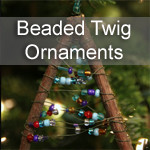 Beaded Twig Christmas Ornaments