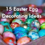 15 Unique Easter Egg Decorating Ideas